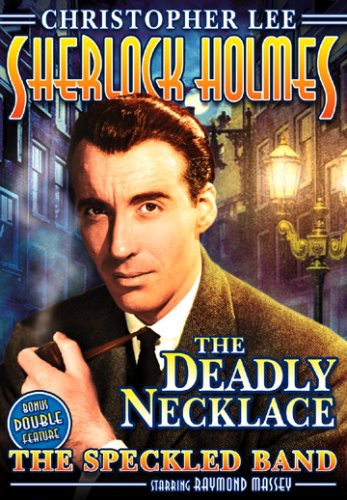 Sherlock Holmes and the Deadly Necklace /  The Speckled BAnd