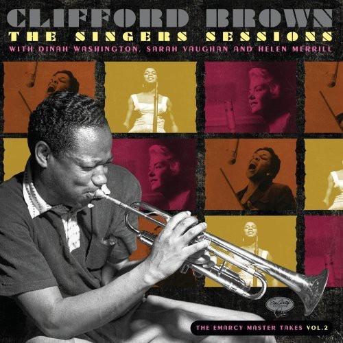 Clifford Brown - Singers Sessions With Dinah Washington Sarah Vaugh
