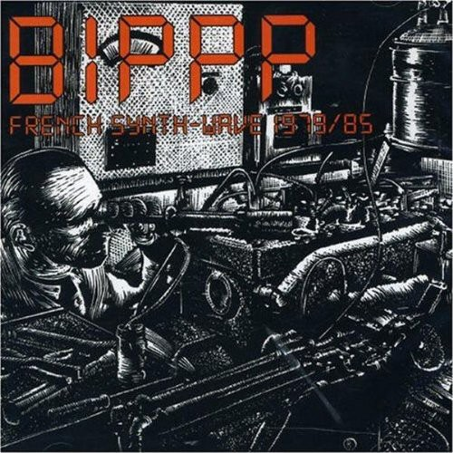 Bippp: French Synth-Wave 1979-85