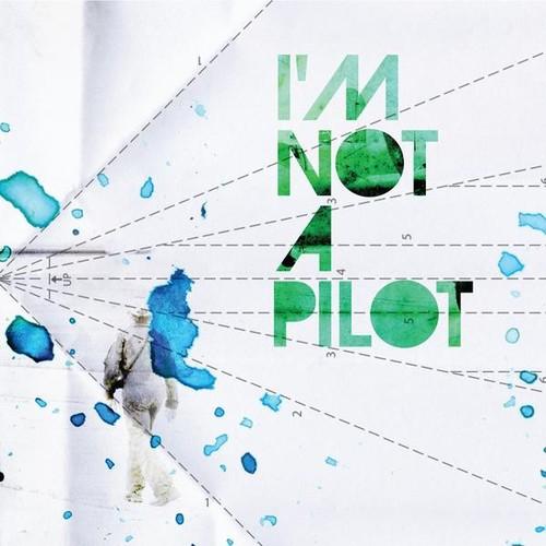 I'm Not a Pilot