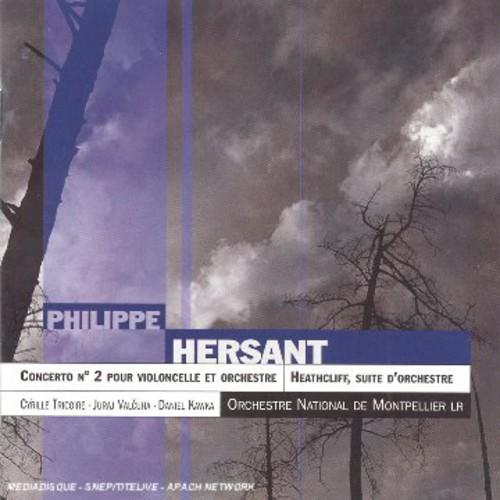 Hersant: Clo Cto No 2 /  Heathcliff: Orch Suite