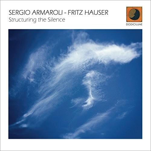Sergio Armaroli - Structuring The Silence
