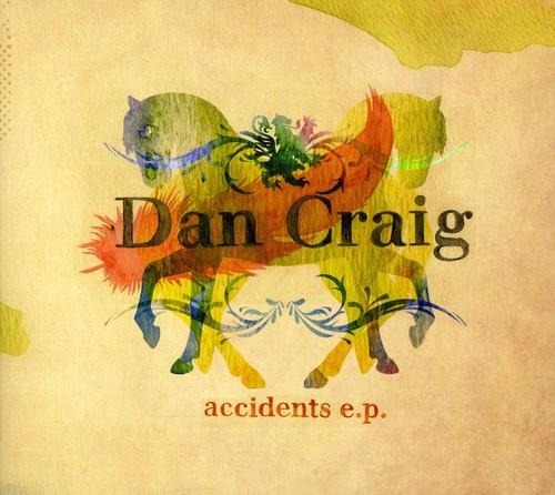Craig, Dan : Accidents EP