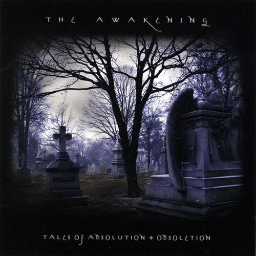 Awakening - Tales of Absolution & Obsoletion