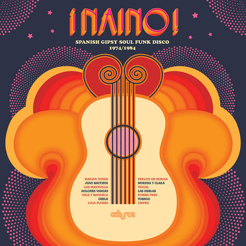 Naino! Spanish Gipsy Soul Funk Disco (Various Artists)