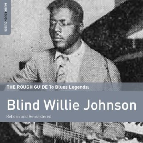 Blind Willie Johnson-Rough Guide to Blind Willie Johnson