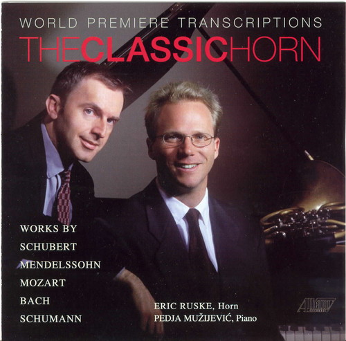 Classic Horn World Premiere Transcriptions