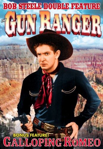 Gun Ranger /  Galloping Romeo: Double Feature