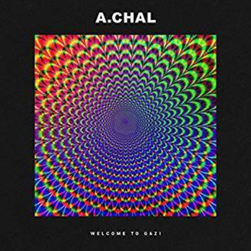 A.Chal - Welcome to GAZI
