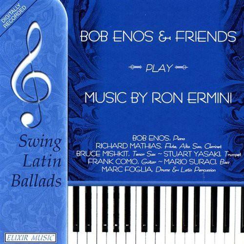 Bob Enos & Friends Play Music of Ron Ermini