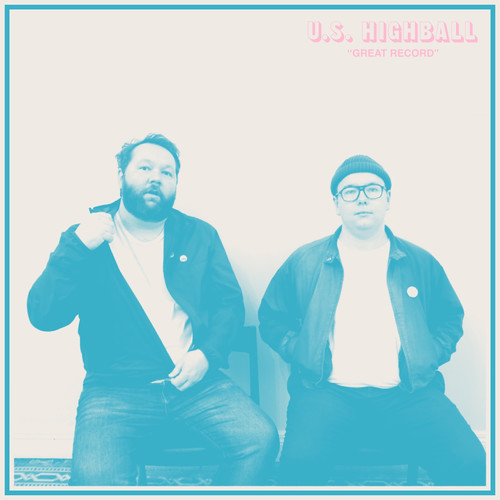 U.S. Highball - Great Record [LP]