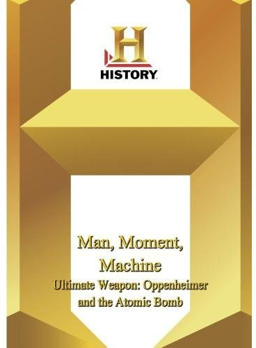 Ultimate Weapon: Oppenheimer and the Atomic Bomb