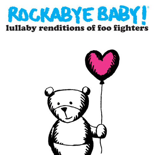 Lullaby Renditions of Foo Fighters