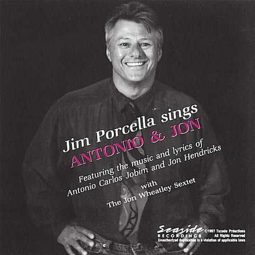 Jim Porcella Sings Antonio & Jon