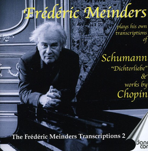 Frederic Meinders Plays Schumann & Chopin