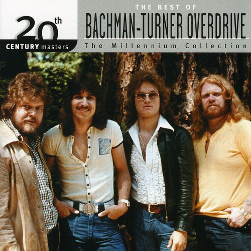 Bachman-Turner Overdrive-20th Century Masters: Millennium Collection