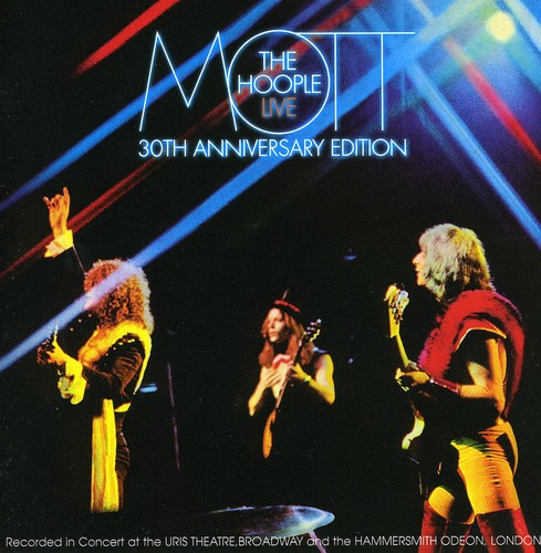 Mott The Hoople - Live-30th Anniversary Edition [Import]