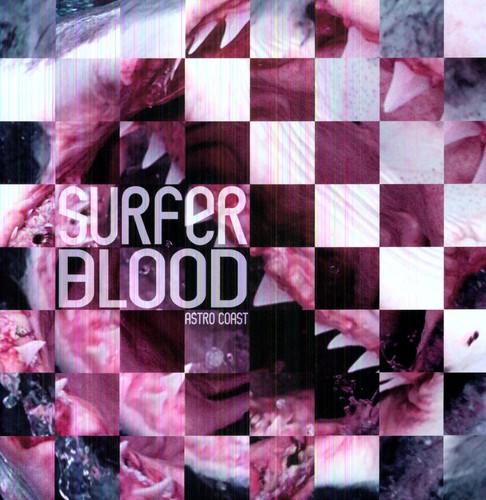 Surfer Blood - Astro Coast (Mpdl) [Reissue]