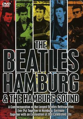 The Beatles: Hamburg & the Hamburg Sound