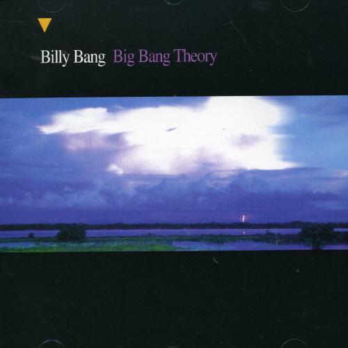 Billy Bang - Big Bang Theory