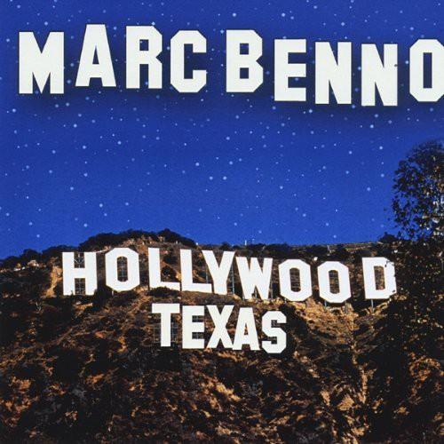 Marc Benno - Hollywood Texas