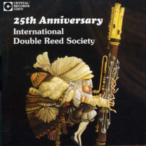 25th Anniversary Double Reed Society /  Various
