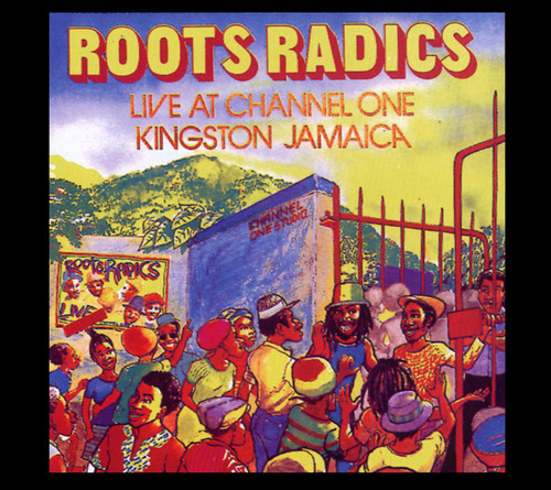 Live At Channel One Kingston Jamaica