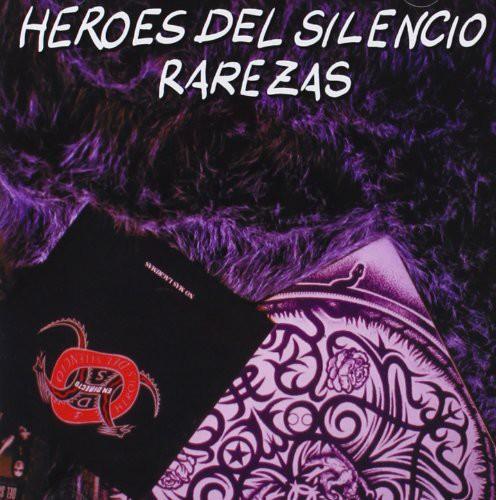 Heroes Del Silencio - Rarezas