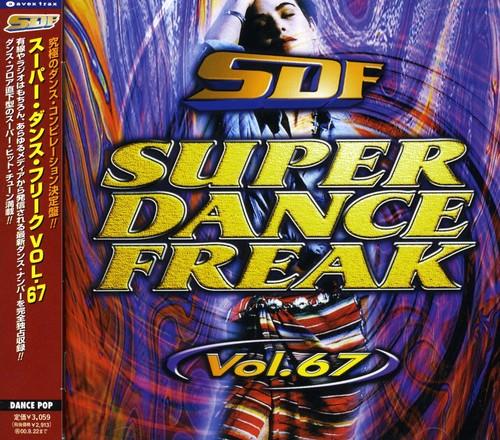 Super Dance Freak 67 (jap) /  Various [Import]
