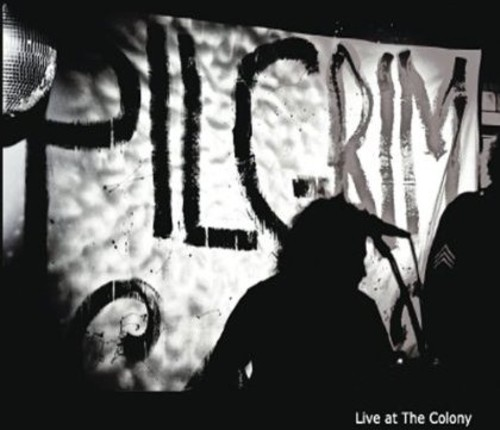 Pilgrim - Live at the Colony