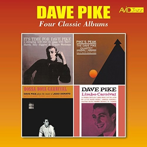 It's Time For Dave Pike /  Pike's Peak /  Bossa Nova