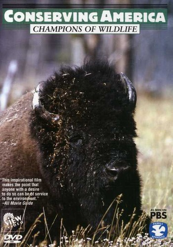 Conserving America: Champions of Wildlife