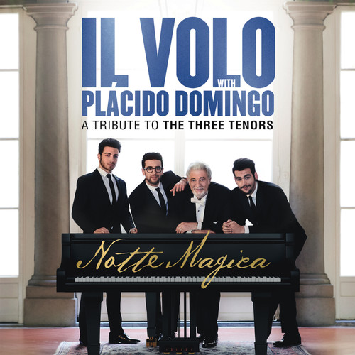 Il Volo - Notte Magica - A Tribute to the Three Tenors