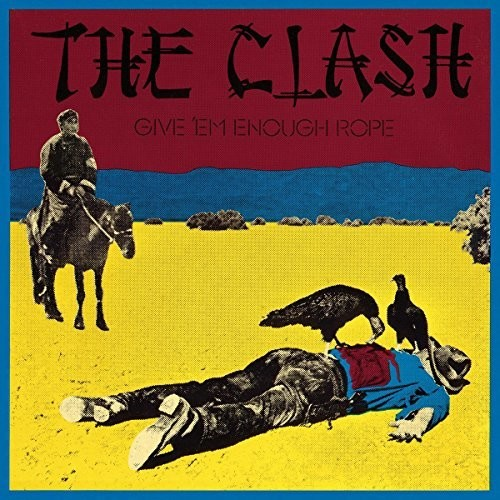 The Clash - Give Em Enough Rope (Can)