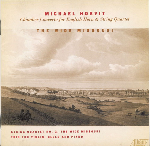 Wide Missouri: Chamber Music of Michael Horvit
