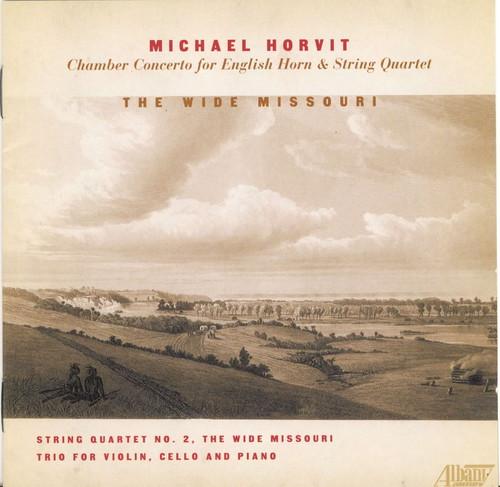 Wide Missouri: Chamber Music of Michael Horvit