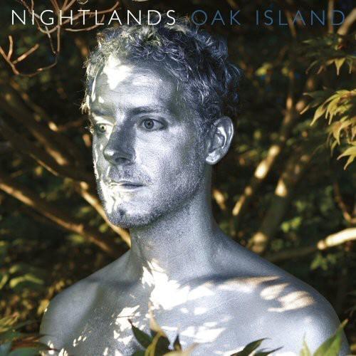 Nightlands - Oak Island