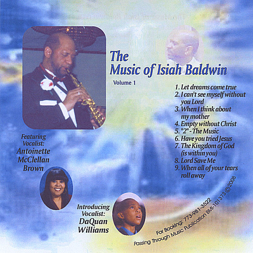 Vol. 1-Music of Isiah Baldwin