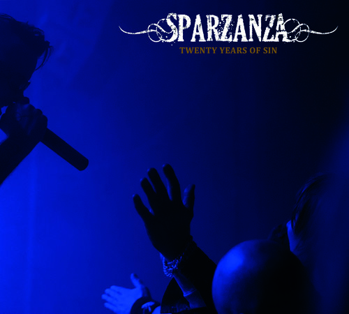 Sparzanza - Twenty Years Of Sin
