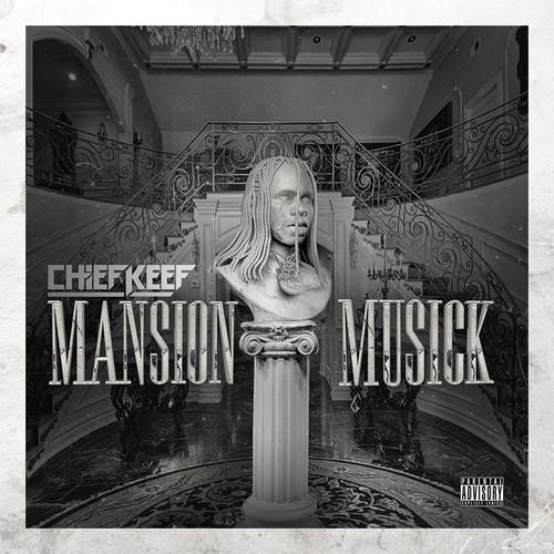 Chief Keef - Mansion Musick