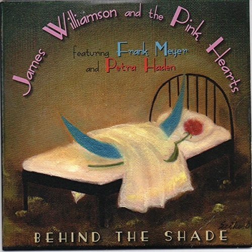 James Williamson and the Pink Hearts - Behind The Shade