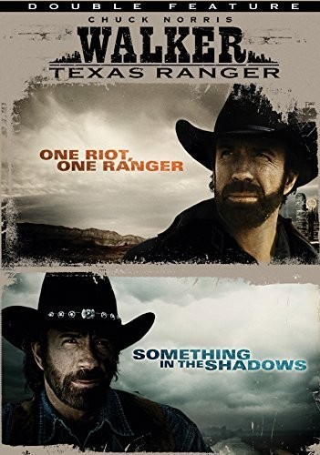 Walker Texas Ranger: One Riot, One Ranger /  Something in the Shadows