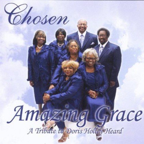 Amazing Grace a Tribute to Doris Holley Heard