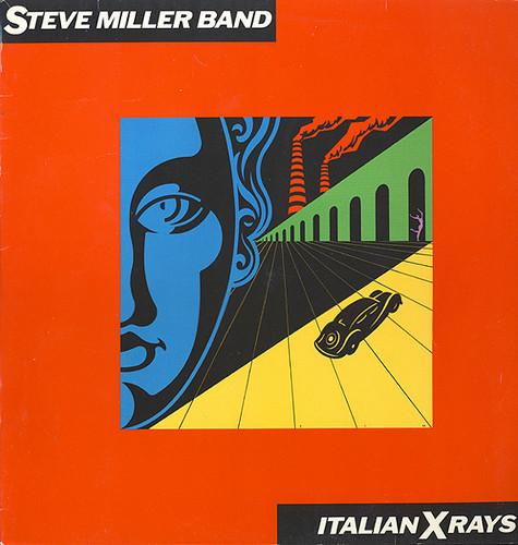Steve Miller Band - Italian X Rays [LP]