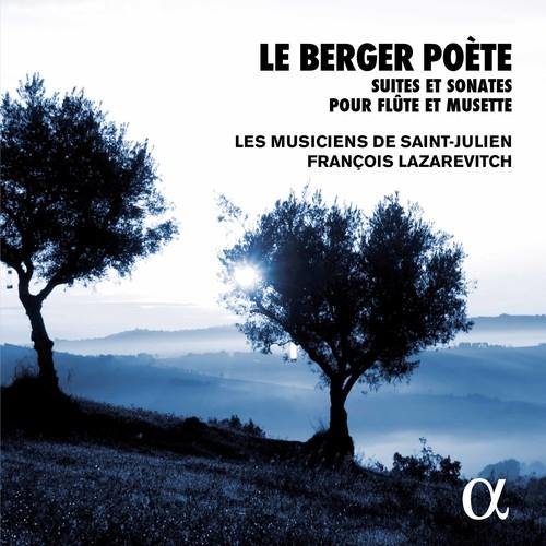 Le Berger Poete - Suites Et Sonates Pour