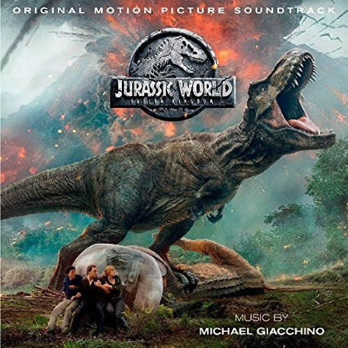 Jurassic Park [Movie] - Jurassic World: Fallen Kingdom [Soundtrack]