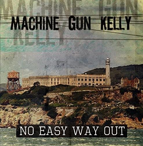 Machine Gun Kelly (MGK) - No Easy Way Out