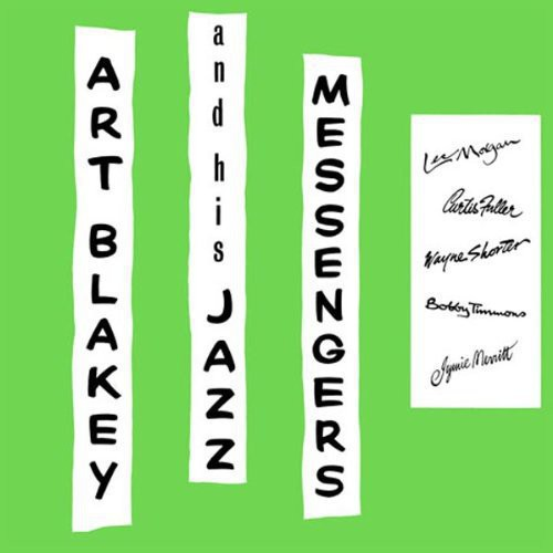 Art Blakey!!!!! Jazz Messengers!!!!