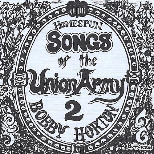 Homespun Songs of the Union Army 2