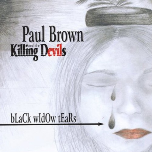Paul Brown & The Killing Devils - Black Widow Tears